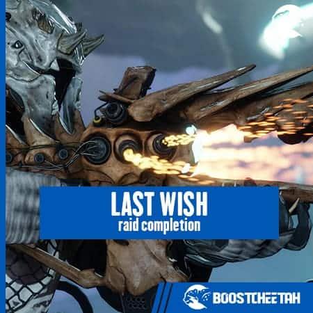 Last Wish Raid